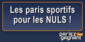 Guide du pari sportif pour les nuls : Lexique et conseils de base pour débutant.