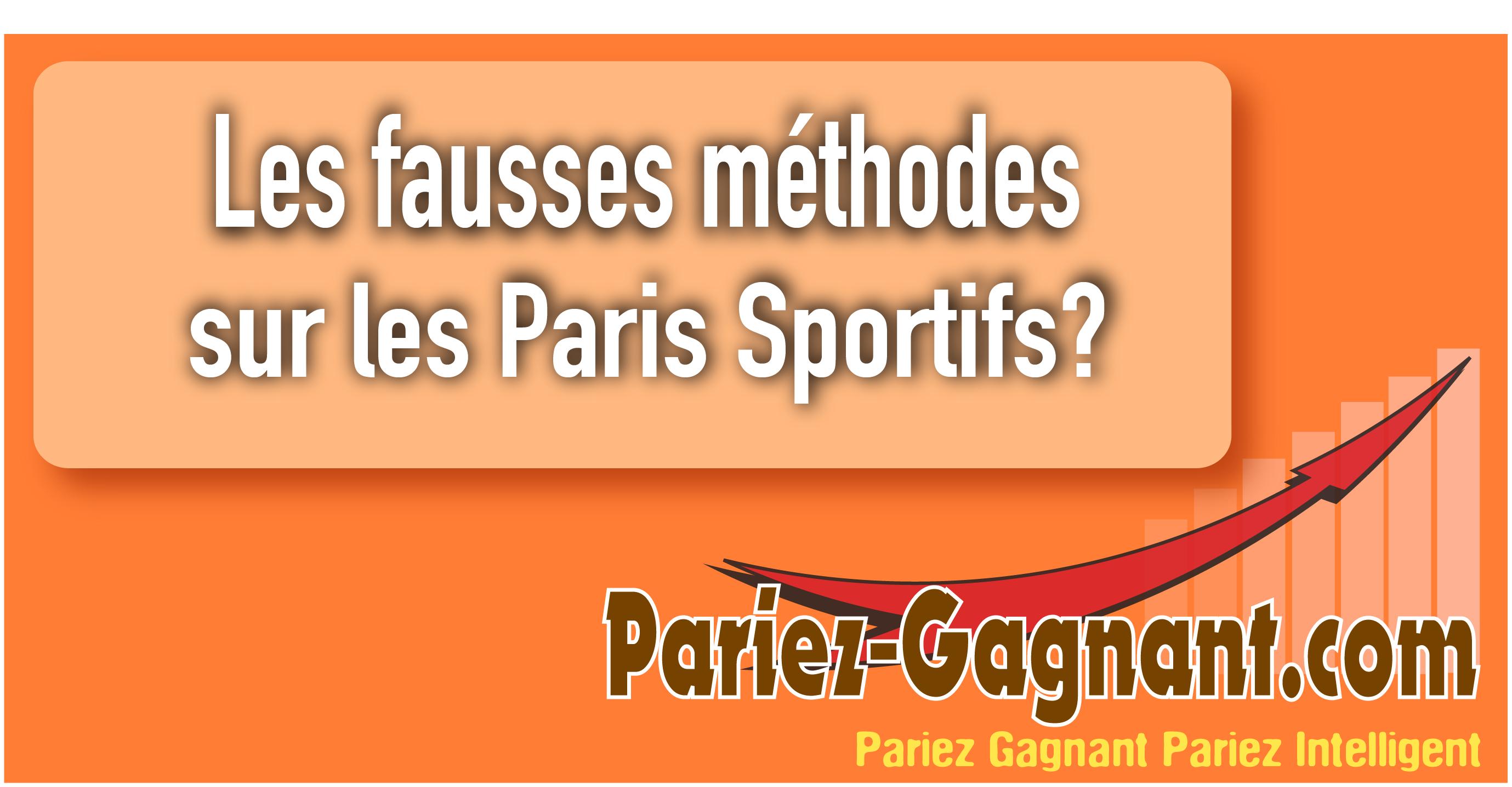 fausses méthodes paris sportifs