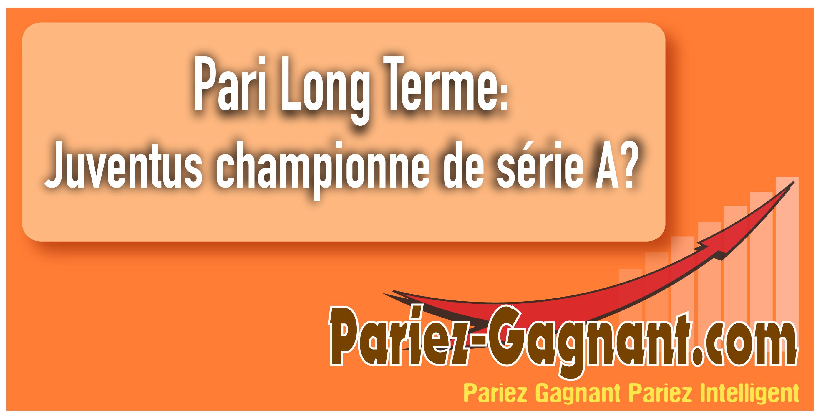 Pari Long Terme champion série A