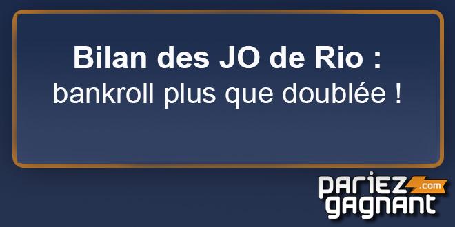 JO Rio bankrool doublée