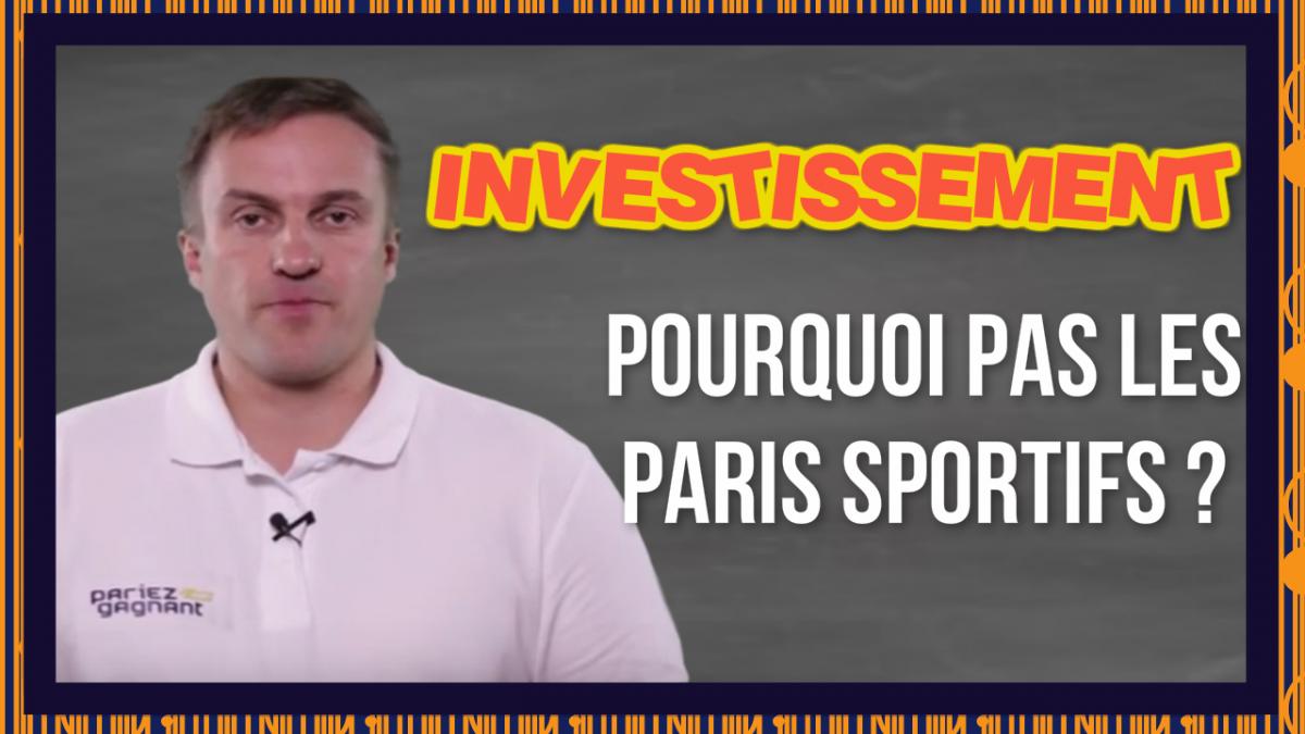 investissement paris sportifs